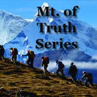 Mt. of Truth Series